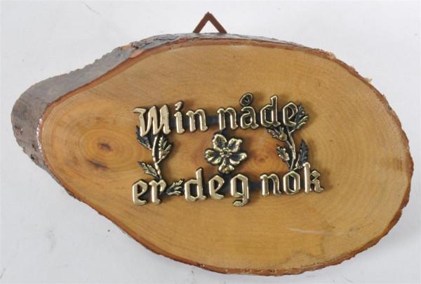 """Holzbild m. Spruch """"Win nade er deg.."""" D: ca. 13,5 cm"""